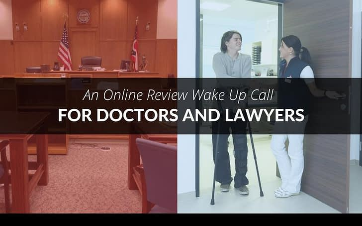 An Online Review Wake Up Call for Doctors and Lawyers 1