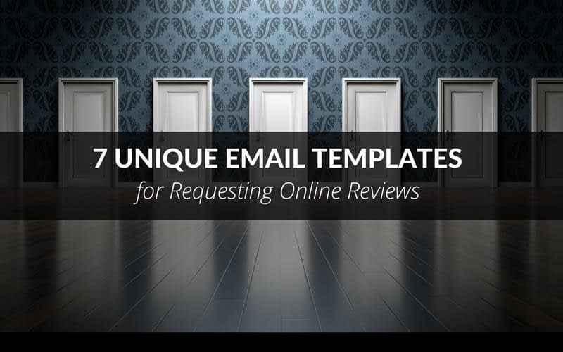 7 Unique Email Templates For Requesting Online Reviews 1